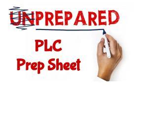 PLC PrepSheet